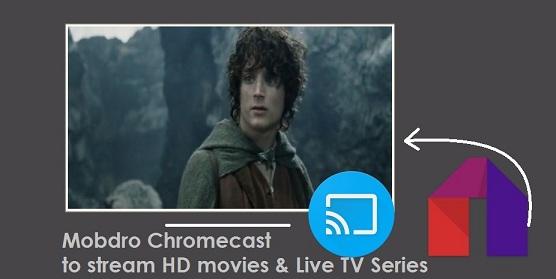 Mobdro Chromecast setup guide