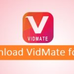 VidMate for PC – Download for Windows 7/8/8.1/10 & Mac
