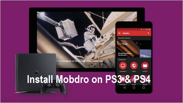 install Mobdro on PS4 PS3