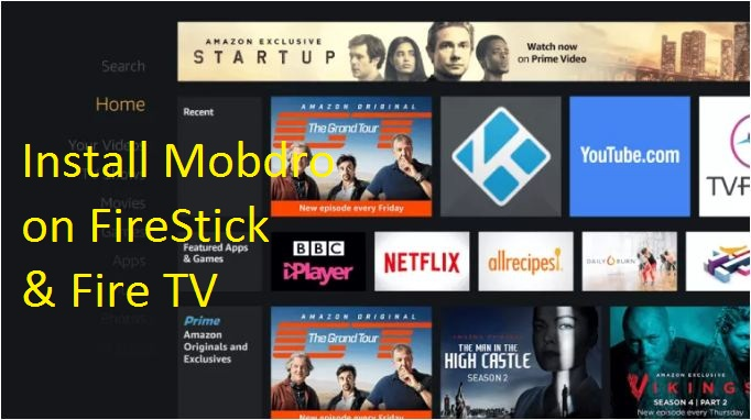 Install Mobdro on Amazon Firestick & Fire TV